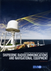 Performance standards for shipborne radiocommunications and navigational equipment