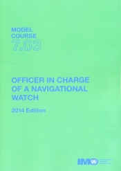 Officer in charge of a navigational watch. Model course 7.03